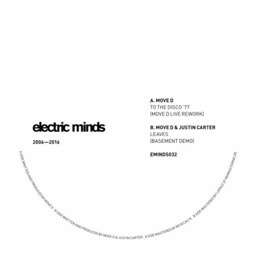 """EMINDS032.B Move D & Justin Carter """"Leaves"""" (Basement Demo)"""