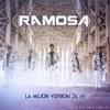 La Mejor Version de Mi - Ramosa (2017) Portada del disco
