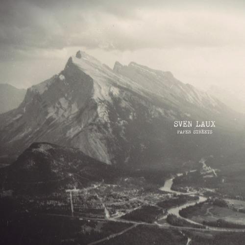 TRACK PREMIERE : SVEN LAUX - There's Still Hope