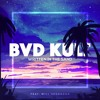 Bvd Kult - Written In The Sand (feat. Will Heggadon)