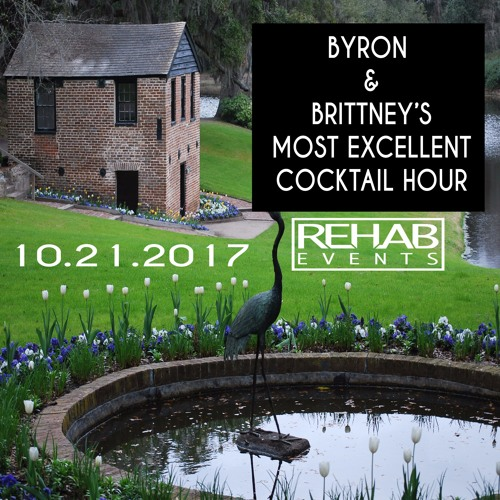 Byron and Brittney's Most Excellent Cocktail Hour(Live 10/21/2017)