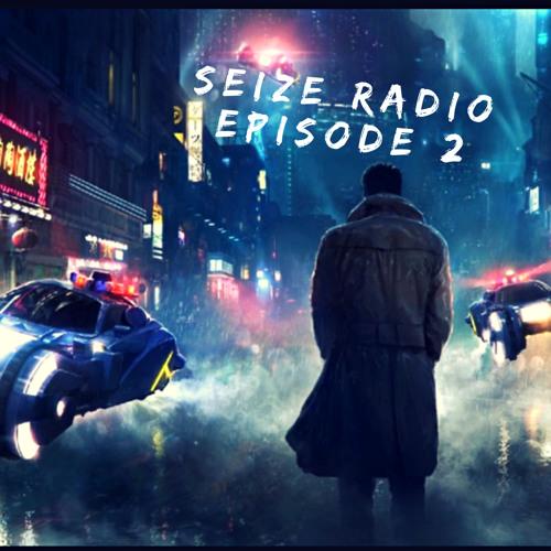 SEIZE RADIO PRESENTS KARPE DIEM | EP 2 PODCAST