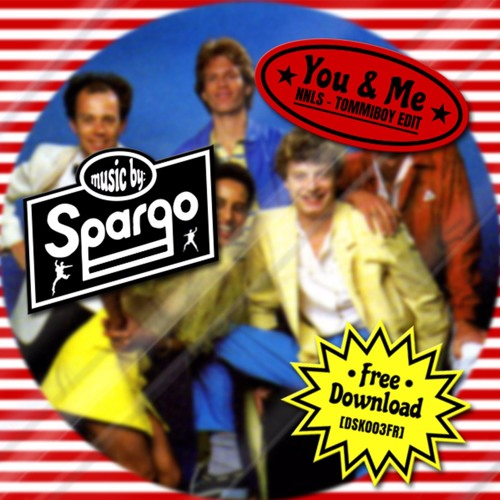 Spargo - You & Me (nnls - Tommiboy Edit) [DSK003FR] - Free Download