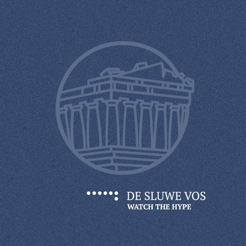 Watch The Hype Mix // 061 // De Sluwe Vos