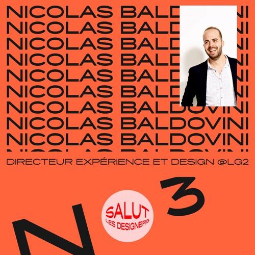 SLD #3 - Nicolas Baldovini, directeur expérience et design chez lg2