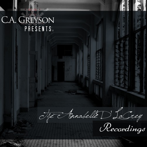 An American Haunting - The Annabelle D'LaCrey Recordings