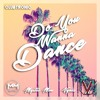 Mystic Men & Vynix - D.Y.W.D. (Do You Wannna Dance) (Extended Mix) BUY IT NOW