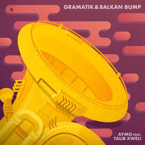 Gramatik & Balkan Bump - Aymo Feat. Talib Kweli