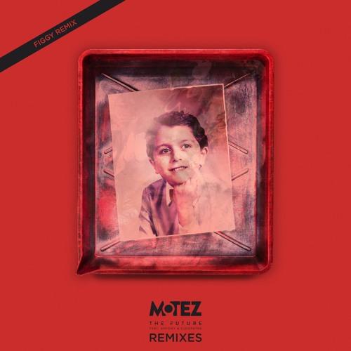 Motez - The Future feat. Antony & Cleopatra (Figgy Remix)