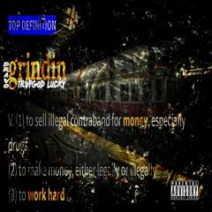 Grindin (Feat. BRAVO) (Prod. By RichieBeatz)