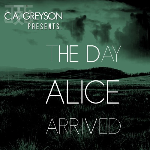 The Day Alice Arrived - A Dark Fantasy Tale