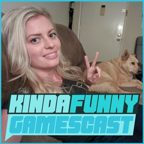 Elyse Willems from Funhaus (Special Guest) - Kinda Funny Gamescast Ep. 138