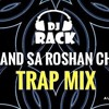 Dj Rack Hrijn - Ye Chand Sa Roshan Chehra (Trap Mix) 2017