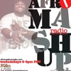 AFROMASHUP RADIO SHOW #8 with Special Guest DJ Nayiram & Tribute to Fela Kuti