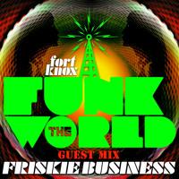 Friskie Business - Friskie Business presents Funk The World 41