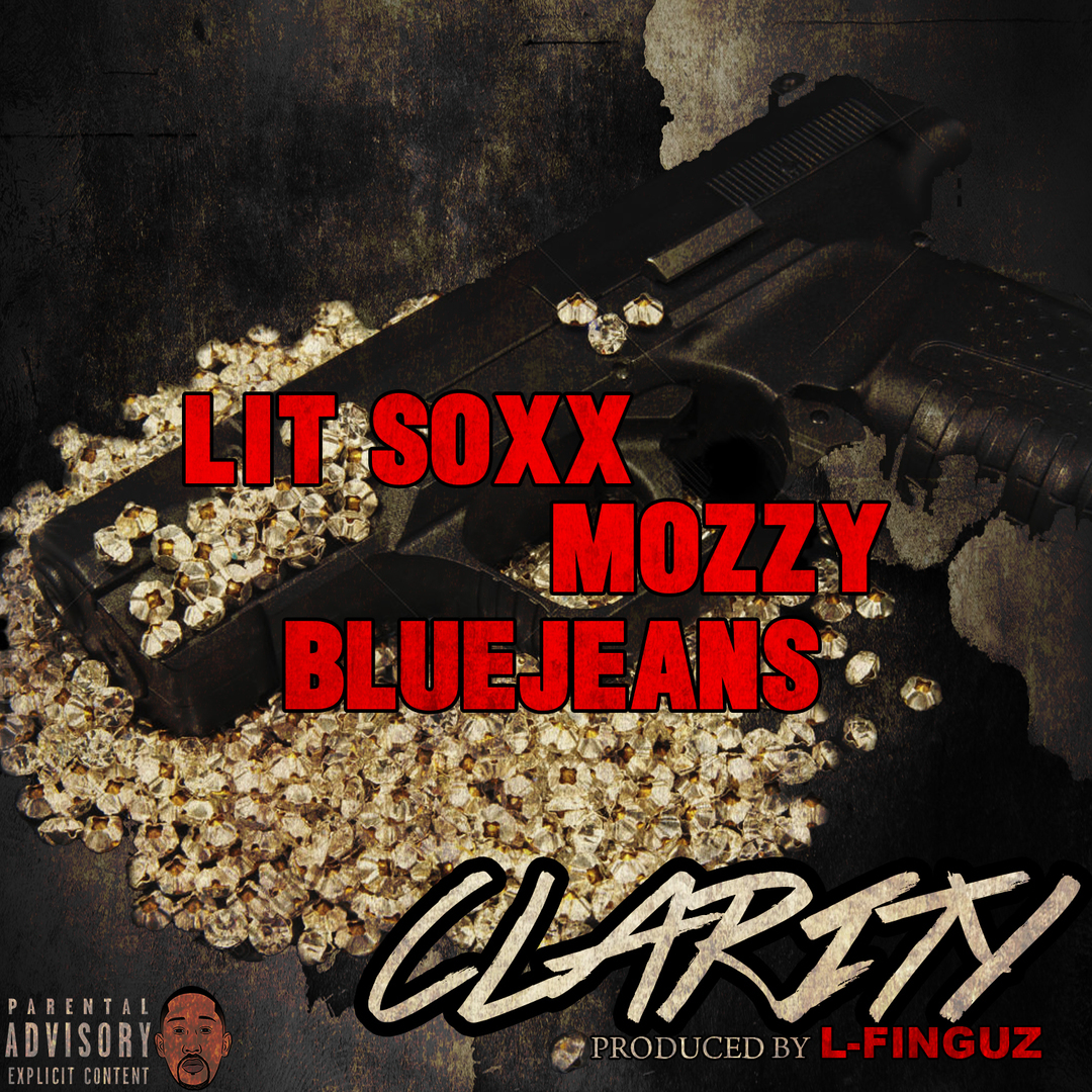 Lit Soxx ft. Mozzy & BlueJeans - Clarity (Prod. L-Finguz) [Thizzler.com Exclusive]