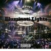 Yung N Ruthless - Illuminati Lights (Prod. By DLUX)