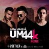 Um44k - 4 Da Manhã - (2GETHER & Lucas Medeiros REMIX)[FREE DOWNLOAD]