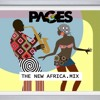 PAGES - THE NEW AFRICA Feat Davido, R2bees, Tekno, Mr.Eazi, Toofan, Babes Wodumo & More