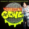 Download Episode 51 - Whitney Flynn (Days N Daze) - Cast From The Sewer Mp3