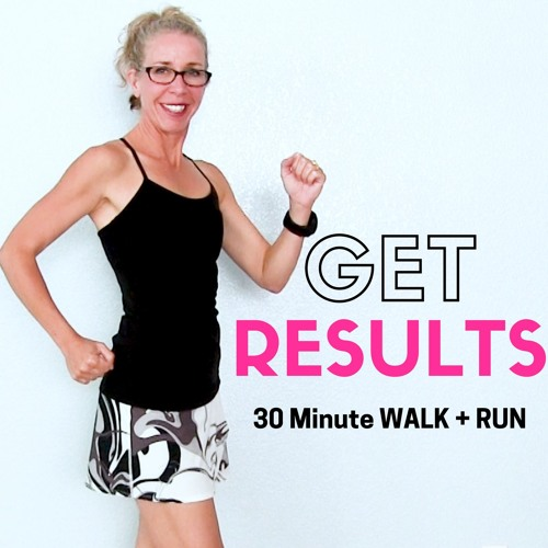 The Best Way To Get Results In Your Walking + Running Workout Routine PODCAST (30 Minute WALK + RUN)
