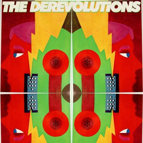 the derevolutions - Something Good