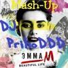 Эмма М - Beautiful Life(DJ PrihoDDD Mash-Up)