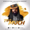 Too Much (Prod by JMJ)