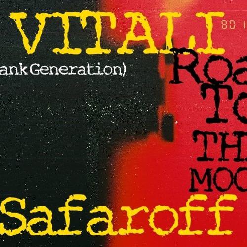 Vitaly Safaroff (ex-blank generation) - Road to the moon