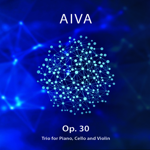 Op  30 for Piano, Cello and Violin by Aiva   Aiva   Free