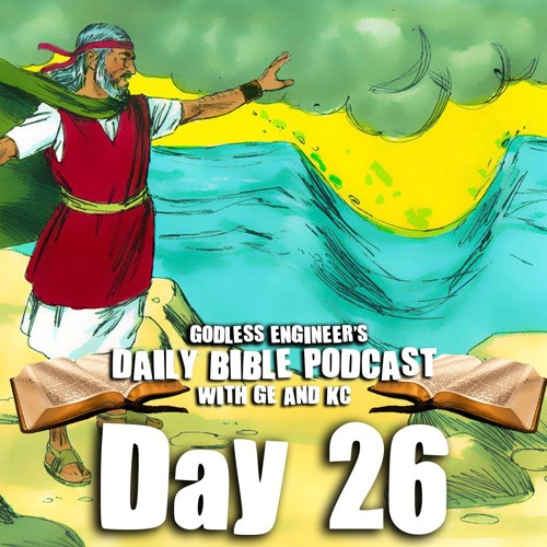 Moses Parts the Red Sea With His Big Thick Staff || Daily Bible Podcast, Day 26