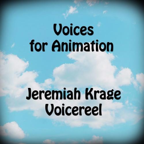 Jeremiah Krage Voice Reel - Animation