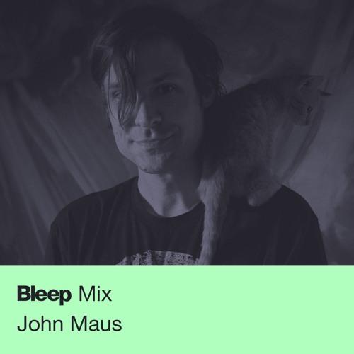 Bleep Mix // John Maus