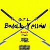 Bodak Yellow remix Ft. G.T.L.
