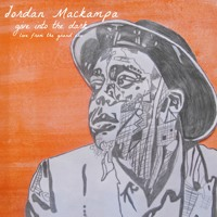 Jordan Mackampa - Give Into The Dark