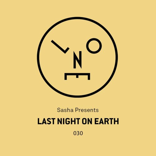 Sasha presents Last Night On Earth | Show 030 (October 2017)