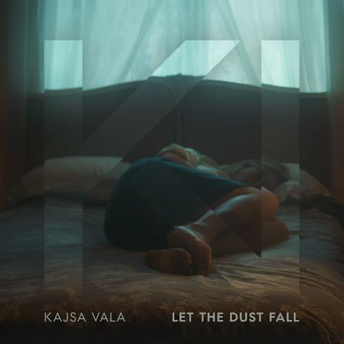 Kajsa Vala - Let The Dust Fall