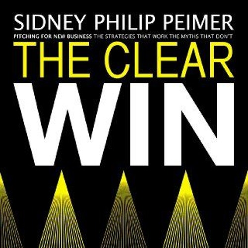 Book Preview: The Clear Win by Sidney Philip Peimer