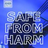 Safe From Harm by R J Bailey