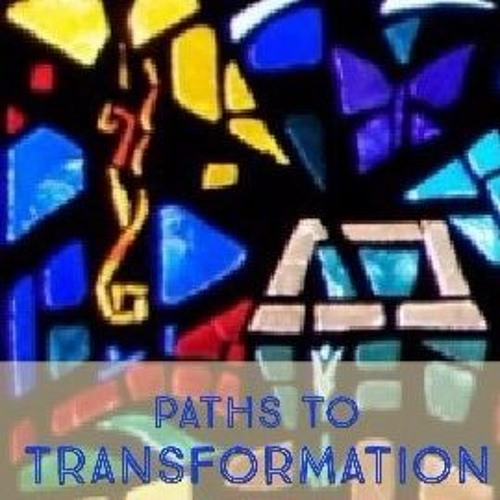 Paths of Transformation