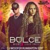 Wisin & Leslie Grace - Dulce (DJ Woofer Rumbatón Edit)[DESCARGA FREE ´COMPRAR´]