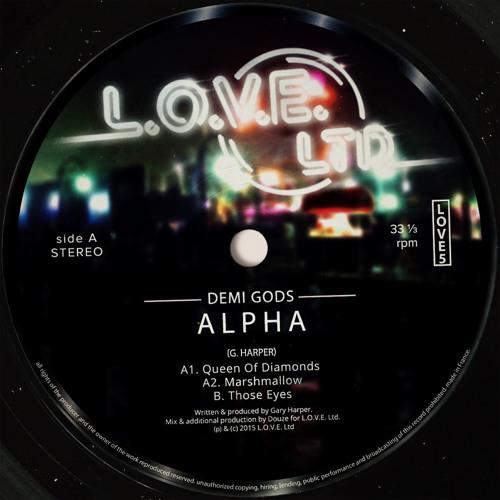 Demi Gods - Alpha [L.O.V.E. Ltd - LOVE5]