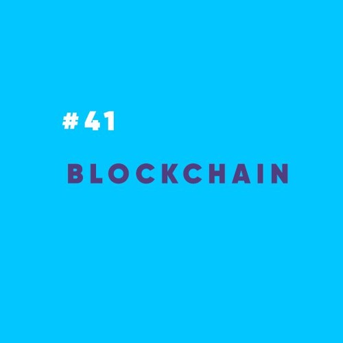 ProdCast #41 - Blockchain