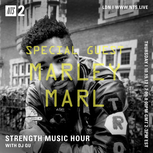 DJ QU-NTS Strength Music Hour w. special guest Marley Marl Oct.19 20 17 ep22