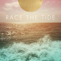 Race The Tide - Rip Tide