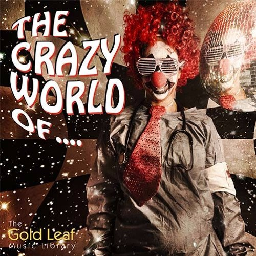 The Crazy World Of