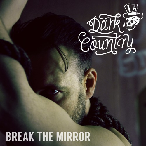 Break The Mirror