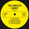 PREMIERE: TOO SMOOTH CHRIST - MOM, I NEED AN E - MAX [Kalahari Oyster Cult]