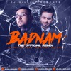 Badnam - The Official Remix (Mankirt Aulakh x DJ Millie)