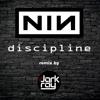 FREE DL : Nine Inch Nails - Discipline (Dark Ray Remix)